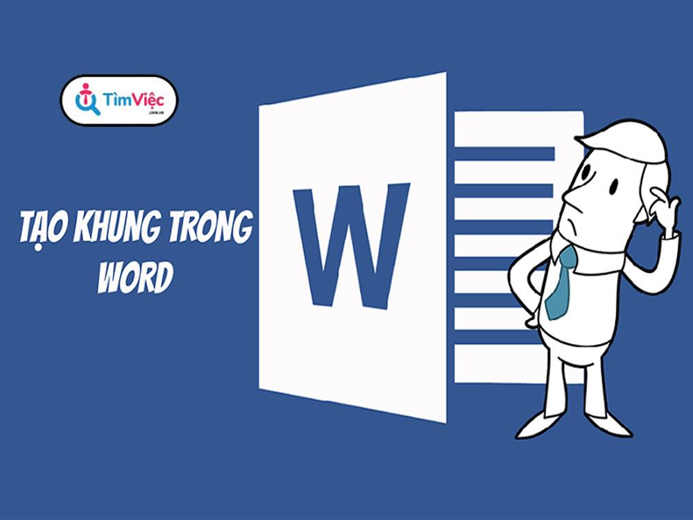 Hướng dẫn cách tạo khung bìa trong Word đơn giản