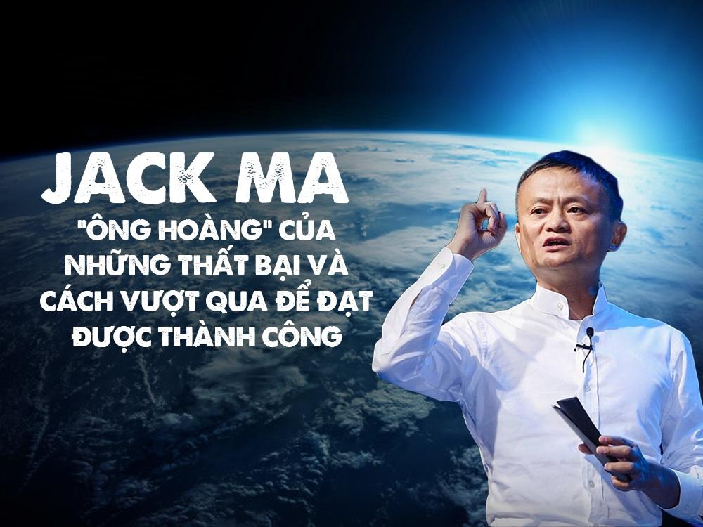 Những thất bại của Jack Ma và bài học kinh nghiệm xương máu